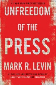 Mark Levin Unfreedom of the Press