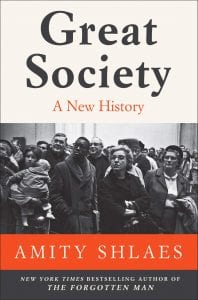Great Society, Amity Schlaes
