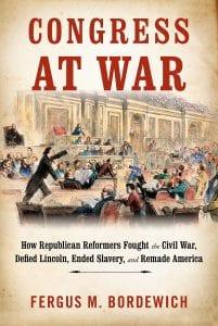 Congress at War Fergus Bordewich book cover