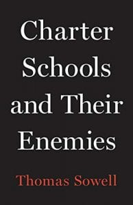 Charter Schools and Their Enemies, Thomas Sowell, book cover