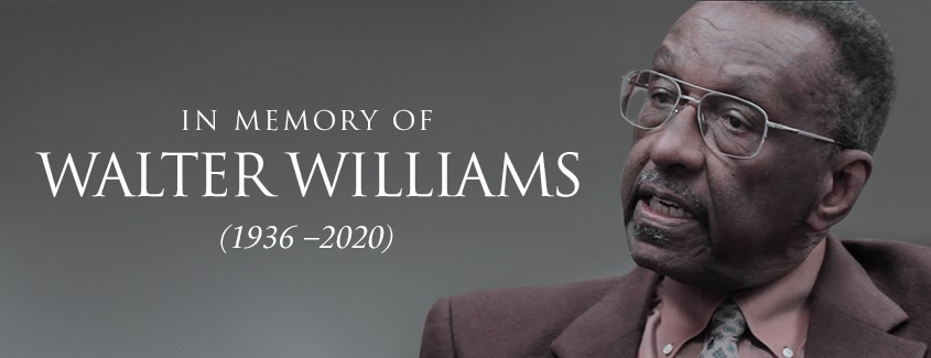 The 'E' Stands for 'Excellence': Remembering Walter E. Williams