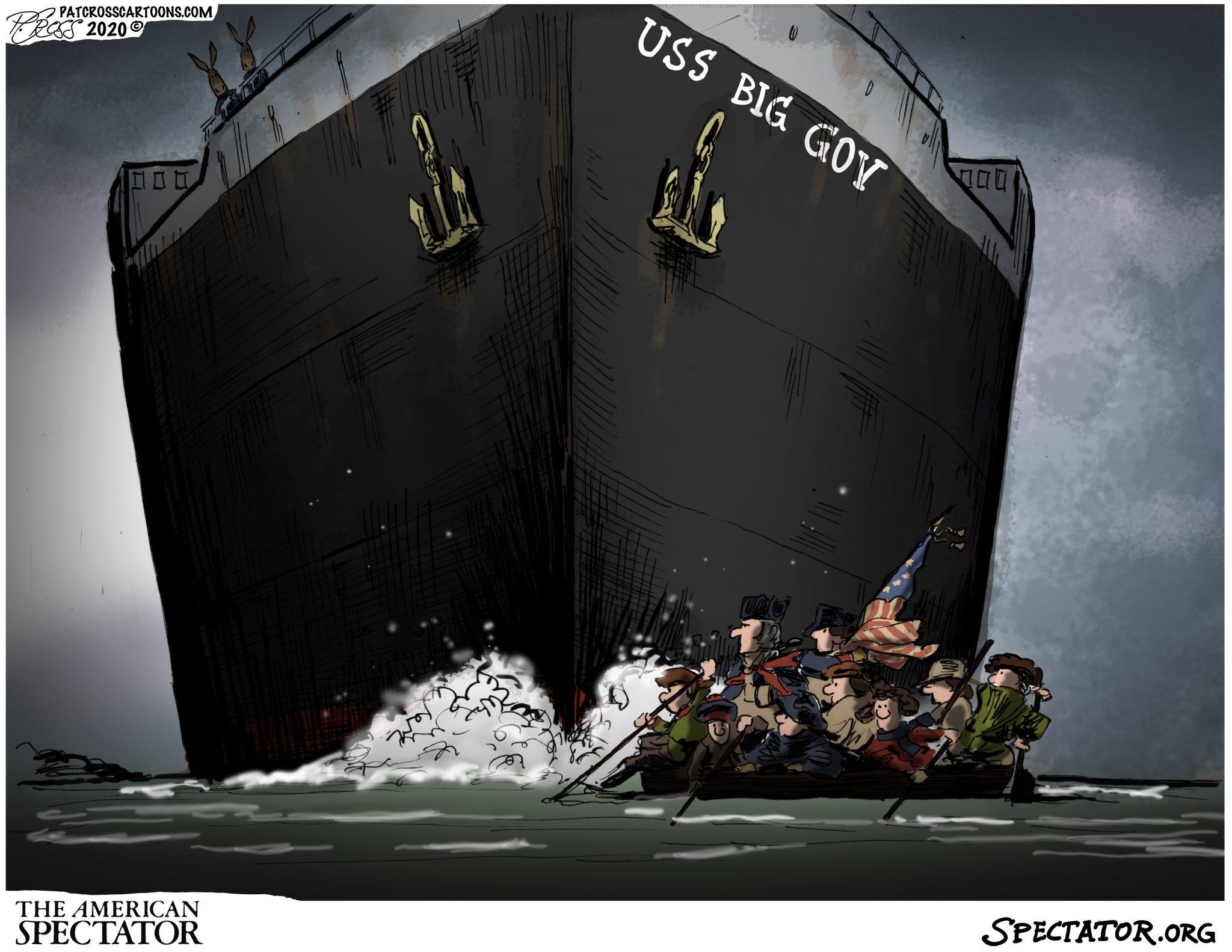 """USS Big Government,"" editorial cartoon by Patrick Cross forThe American Spectator, December 28, 2020, spectator.org"